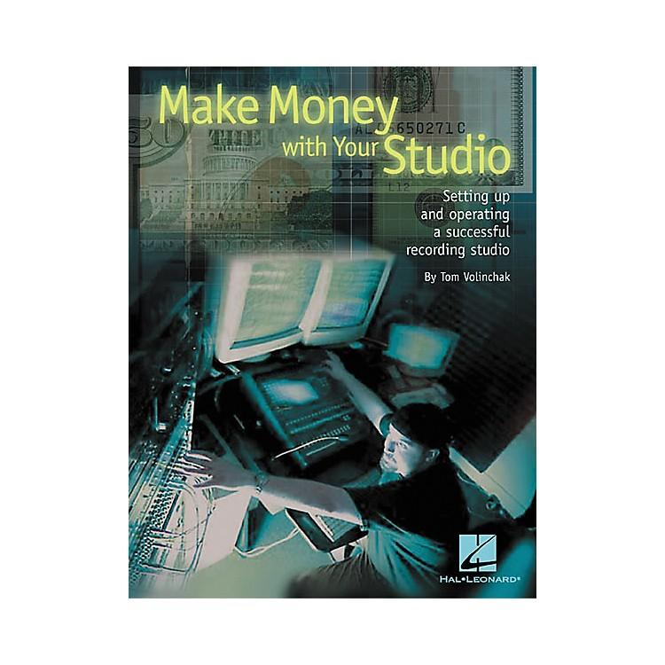 Hal LeonardMake Money with Your Studio Book