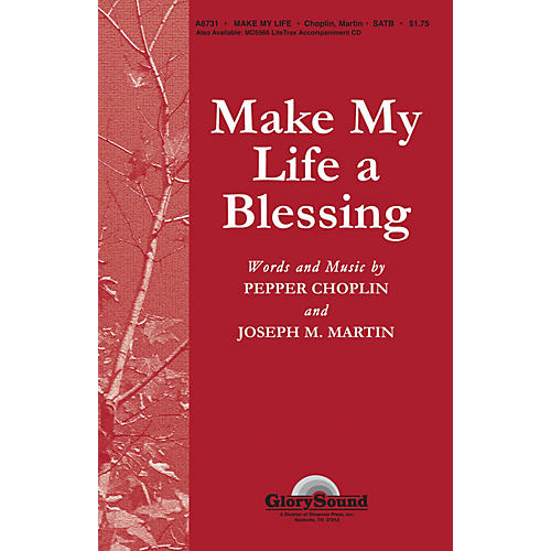 Shawnee Press Make My Life a Blessing SATB composed by Pepper Choplin-thumbnail