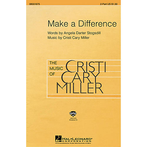 Hal Leonard Make a Difference (2-Part and Piano) 2-Part composed by Cristi Cary Miller