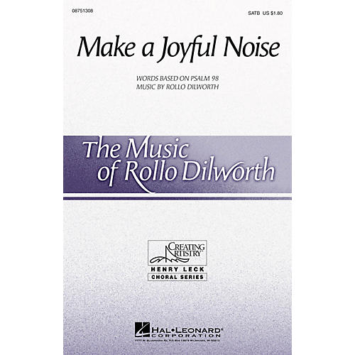 Hal Leonard Make a Joyful Noise! SATB composed by Rollo Dilworth-thumbnail