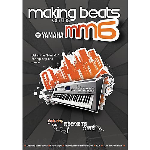 Keyfax Making Beats on the Yamaha MM6 DVD Series DVD Written by David Bortnick