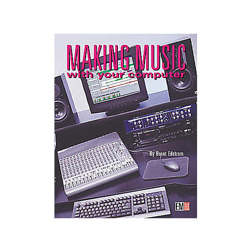 ArtistPro Making Music with Your Computer (Book/CD)-thumbnail