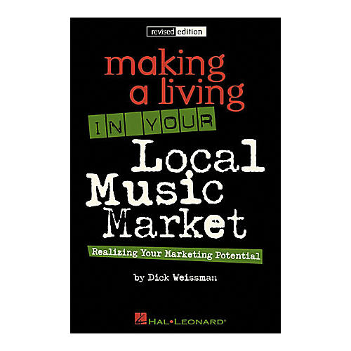 Hal Leonard Making a Living in Your Local Music Market - Revised Edition Book-thumbnail