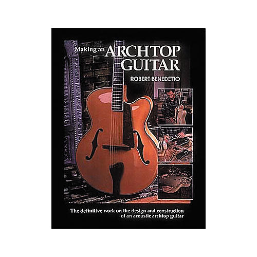 Centerstream Publishing Making an Archtop Guitar Book-thumbnail