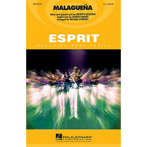 Hal Leonard Malagueña Marching Band Level 2-3 Arranged by Michael Sweeney