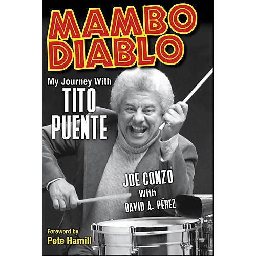 Backbeat Books Mambo Diablo (My Journey with Tito Puente) Book Series Hardcover Written by Joe Conzo-thumbnail