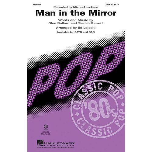 Hal Leonard Man in the Mirror SATB by Michael Jackson arranged by Ed Lojeski