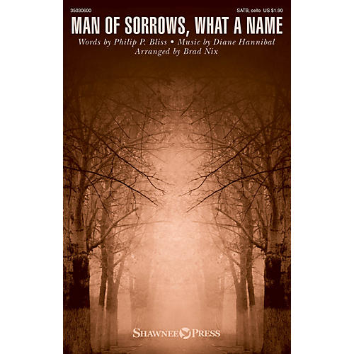 Shawnee Press Man of Sorrows, What a Name SATB W/ CELLO arranged by Brad Nix-thumbnail