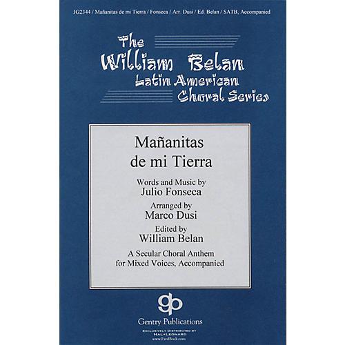 Gentry Publications Mananitas De Mi Tierra (The William Belan Latin American Choral Series) SATB arranged by Marco Dusi