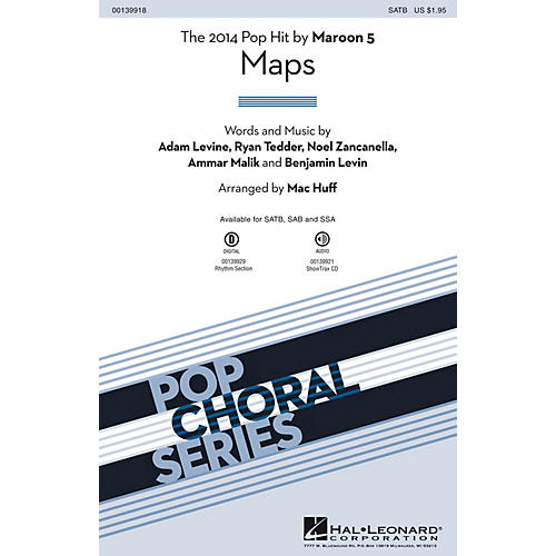 Hal Leonard Maps SAB by Maroon 5 Arranged by Mac Huff