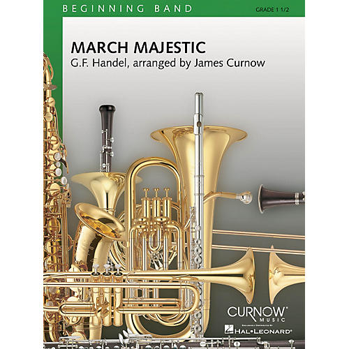 Curnow Music March Majestic (Grade 1.5 - Score Only) Concert Band Level 1.5 Composed by James Curnow-thumbnail