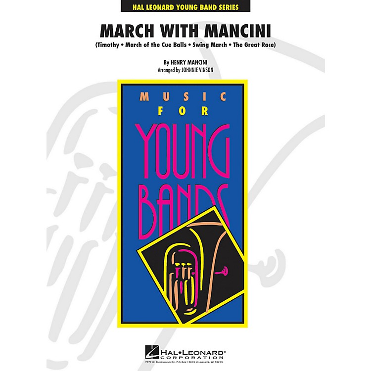 Hal LeonardMarch With Mancini - Young Concert Band Series Level 3