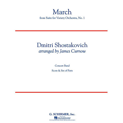 G. Schirmer March from Suite for Variety Orchestra, No. 1 Concert Band Level 4 by Shostakovich Arranged by Curnow-thumbnail