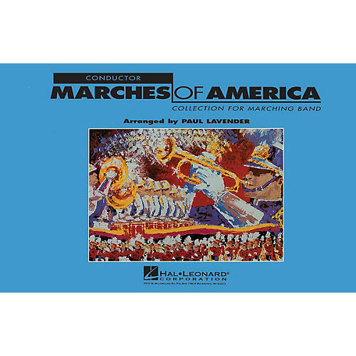 Hal Leonard Marches of America - Conductor Marching Band Level 3 Arranged by Paul Lavender-thumbnail