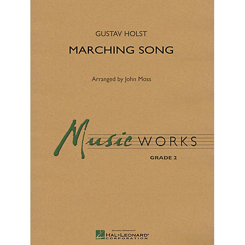 Hal Leonard Marching Song Concert Band Level 2 Arranged by John Moss-thumbnail