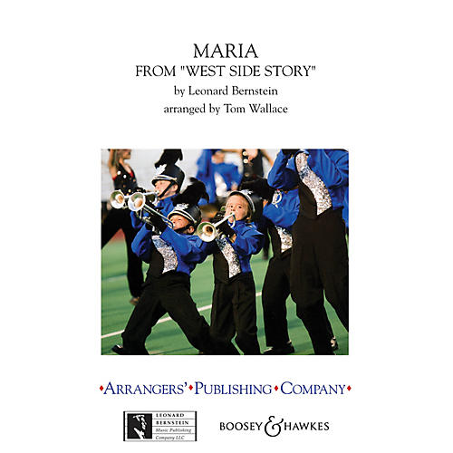 Arrangers Maria (from West Side Story) Marching Band Level 3 Arranged by Tom Wallace