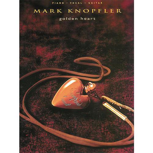 Hal Leonard Mark Knopfler - Golden Heart Songbook