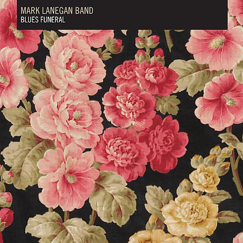Alliance Mark Lanegan - Blues Funeral