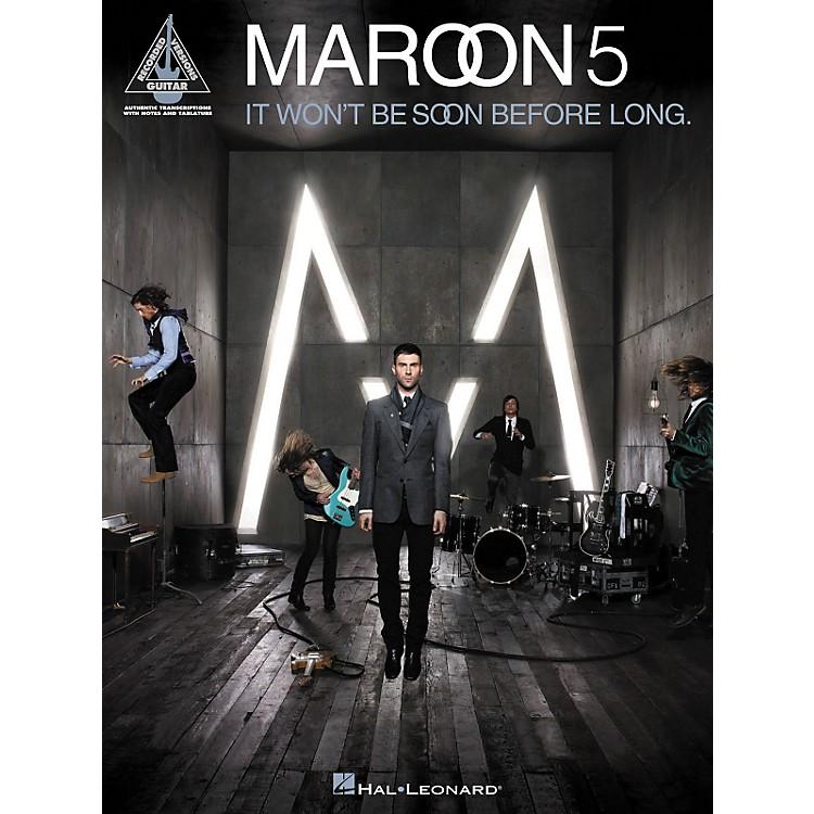 Hal LeonardMaroon 5 - It Won't Be Soon Before Long Guitar Tab Songbook