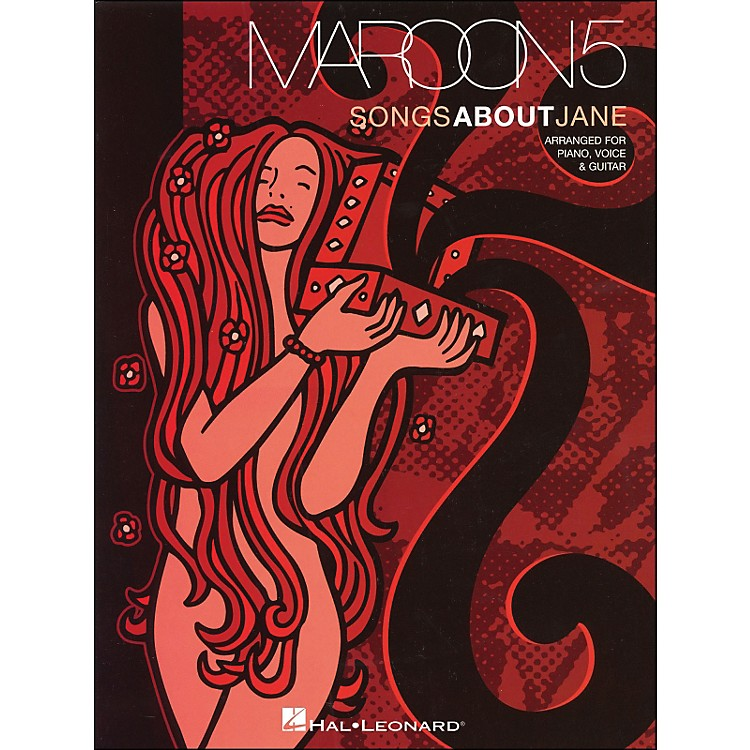 Hal Leonard Maroon5 Songs About Jane arranged for piano, vocal, and guitar (P/V/G)
