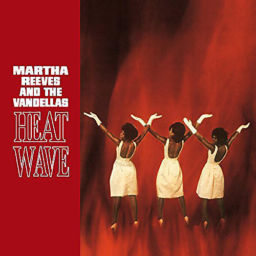 Alliance Martha & the Vandellas - Heat Wave