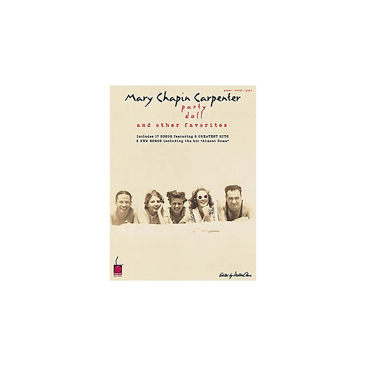 Cherry Lane Mary Chapin Carpenter - Party Doll and Other Favorites Piano Piano, Vocal, Guitar Songbook