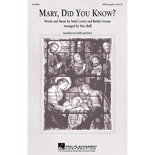 Hal Leonard Mary, Did You Know? SATB a cappella arranged by Mac Huff