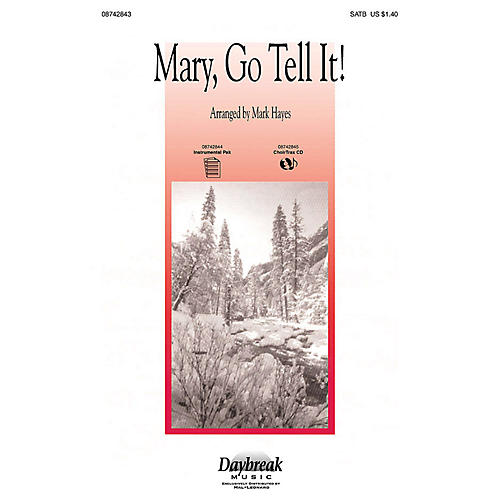 Daybreak Music Mary, Go Tell It! (Medley) SATB arranged by Mark Hayes-thumbnail