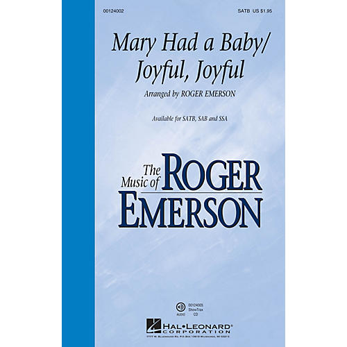 Hal Leonard Mary Had a Baby/Joyful, Joyful SSA Arranged by Roger Emerson