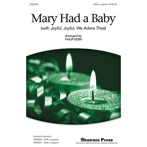 Shawnee Press Mary Had a Baby (with Joyful, Joyful, We Adore Thee) SAB A Cappella arranged by Philip Kern