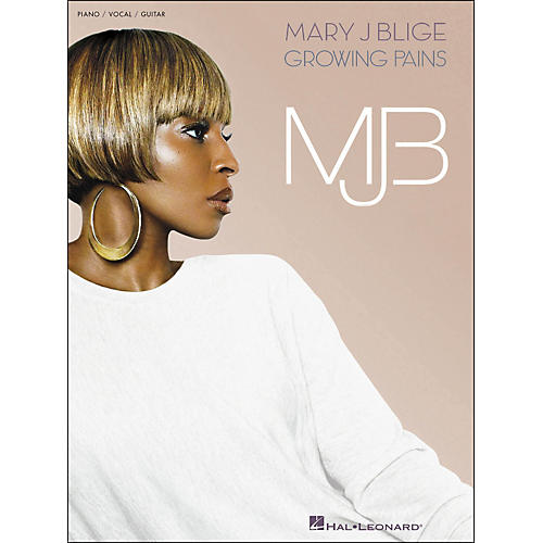 Hal Leonard Mary J. Blige Growing Pains arranged for piano, vocal, and guitar (P/V/G)