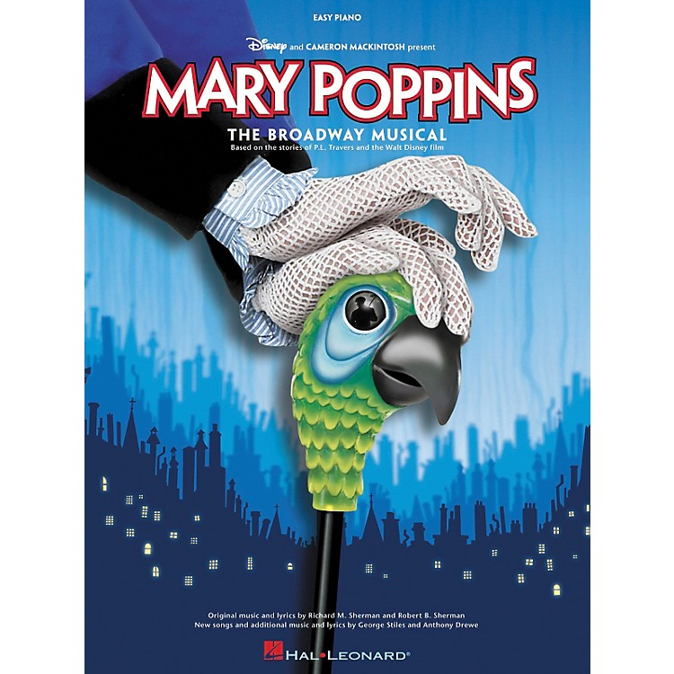 Hal Leonard Mary Poppins The Musical For Easy Piano