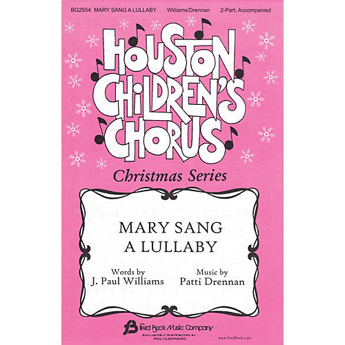 Fred Bock Music Mary Sang a Lullaby 2-Part composed by Patti Drennan