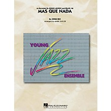 Hal Leonard Mas Que Nada Jazz Band Level 3 by Sergio Mendez Arranged by Mark Taylor