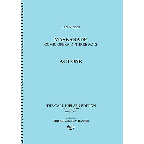 Wilhelm Hansen Maskarade - Comic Opera in Three Acts Music Sales America Series Softcover Composed by Carl Nielsen-thumbnail