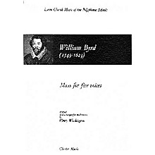 Chester Music Mass for Five Voices SATTB Composed by William Byrd