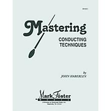 Shawnee Press Mastering Conducting Techniques