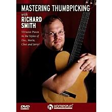 Homespun Mastering Thumbpicking With Richard Smith DVD