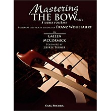 Carl Fischer Mastering the Bow - Studies for Bass (Part 1) (Book)