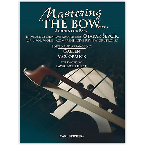 Carl Fischer Mastering the Bow (Part 3)-thumbnail