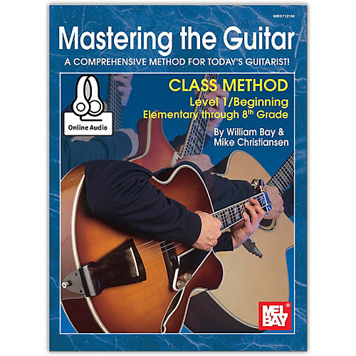Mel Bay Mastering the Guitar Class Method 1, Elementary to 8th Grade, Book plus Online Audio-thumbnail