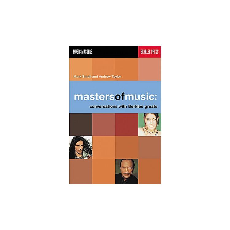 Berklee PressMasters of Music - Conversations with Berklee Greats Book