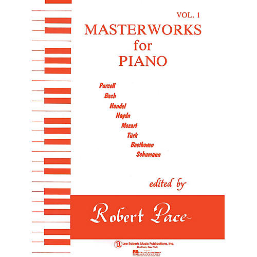 Lee Roberts Masterworks for Piano - Volume 1 Pace Piano Education Series