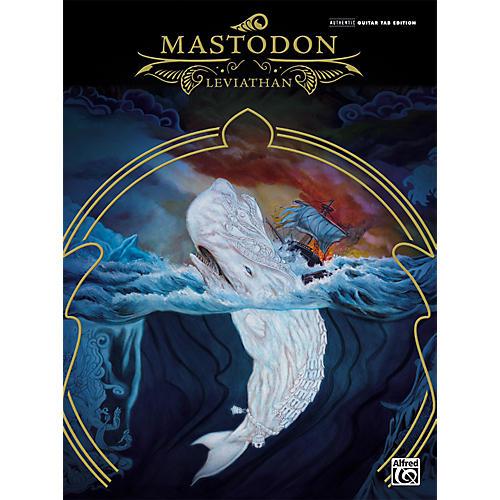 Alfred Mastodon Leviathan Guitar Tab Songbook