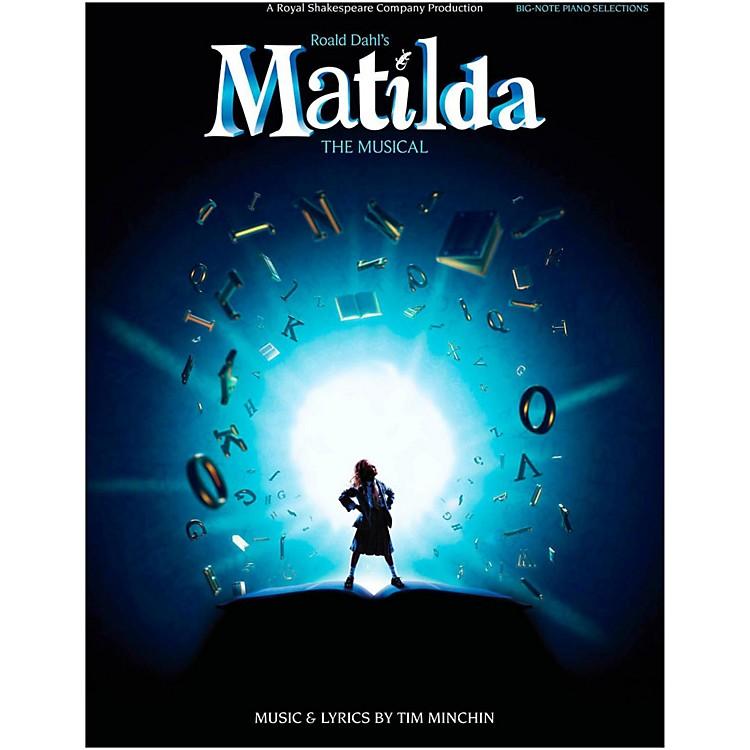 Hal LeonardMatilda - The Musical for Big Note Piano