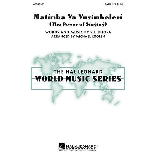 Hal Leonard Matimba Ya Vuyimbeleri (The Power of Singing) SATB arranged by Michael Coolen-thumbnail