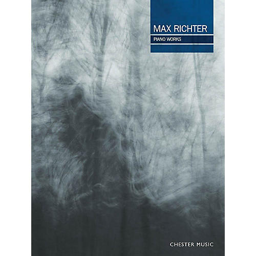 Chester Music Max Richter Piano Works Music Sales America Series Softcover