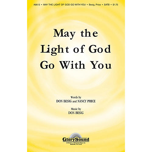 Shawnee Press May the Light of God Go with You SATB composed by Don Besig