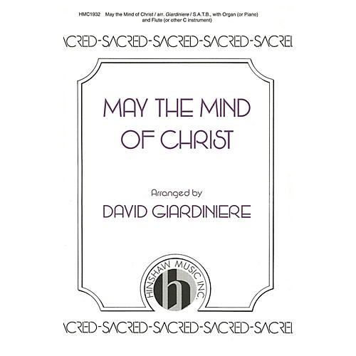 Hinshaw Music May the Mind of Christ SATB arranged by David Giardiniere-thumbnail