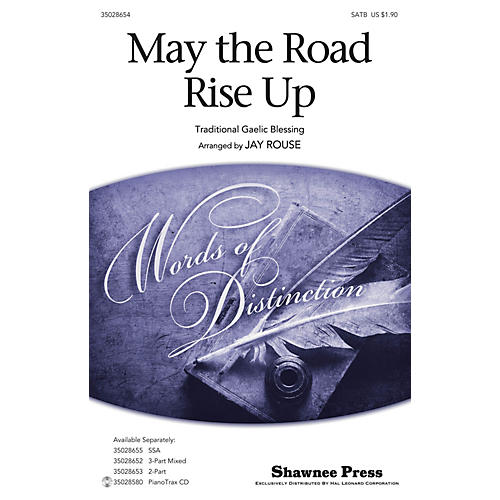 Shawnee Press May the Road Rise Up SATB arranged by Jay Rouse-thumbnail